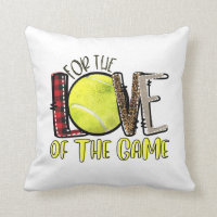 Tennis For The Love Of The Game Throw Pillow