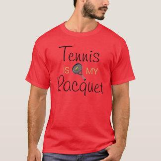 Tennis is my Racquet T-Shirt