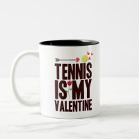 Tennis Is My Valentine 2021 T Shirt Two-Tone Coffee Mug