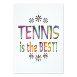 "Tennis is the Best 5"" X 7"" Invitation Card"