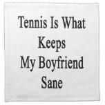 Tennis Is What Keeps My Boyfriend Sane Cloth Napkins