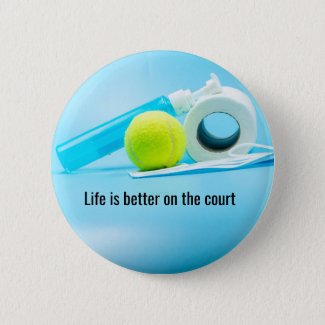 Tennis Life is better on the court Button