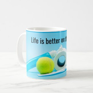 Tennis Life is better on the court Coffee Mug