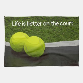 Tennis Life is better on the court tennis ball Kitchen Towel