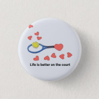 Tennis life is better on the court with love button