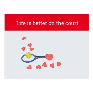 Tennis life is better on the court with love postcard