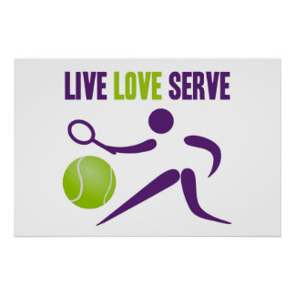 Tennis: Live. Love. Serve. Poster