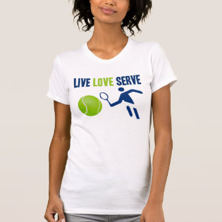 Tennis: Live. Love. Serve. T Shirt