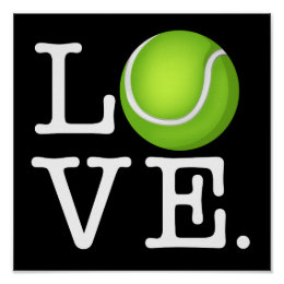 Tennis Love Tennis Fan Poster