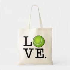 Tennis Love Tennis Fan Tote Bag at Zazzle