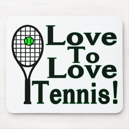 Tennis Love To Love Mouse Pad