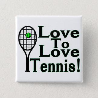 Tennis Love To Love Pinback Button