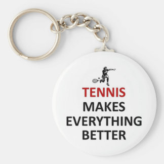 Tennis makes everything better keychain