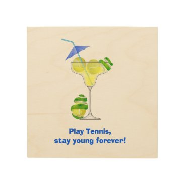 Beach Themed Tennis Margarita Cocktail party Wood Print