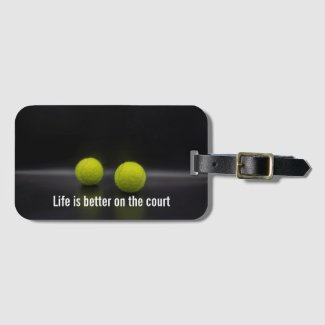 Tennis on black back Life is better on the court Luggage Tag