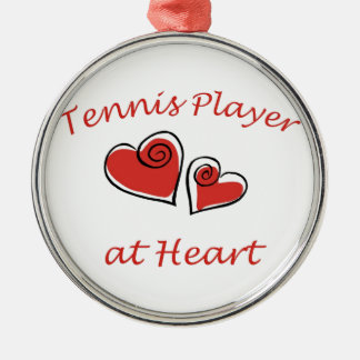 Tennis Player at Heart Metal Ornament