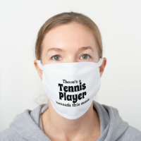 Tennis Player Beneath This Mask - Funny Tennis
