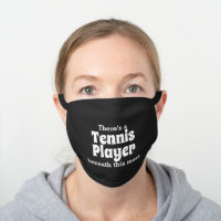 Tennis Player Beneath This Mask - Funny Tennis 2