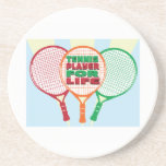 Tennis player for life coasters