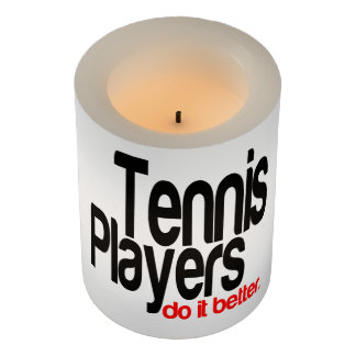 Tennis Players Do It Better Flameless Candle