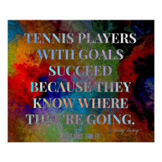 Tennis Players with Goals Quote for Success Poster
