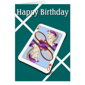 Tennis Queen, Happy Birthday Greeting Card