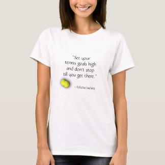 Tennis Quote Goals T Shirt