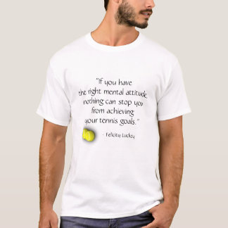 Tennis Quote T Shirt