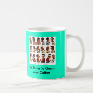 tennis_rockwell, It's Better to Gossip over Coffee Coffee Mug