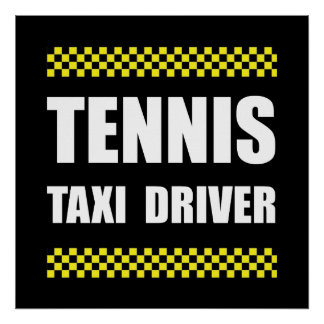 Tennis Taxi Driver Poster
