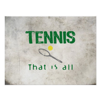 Tennis That Is All Poster
