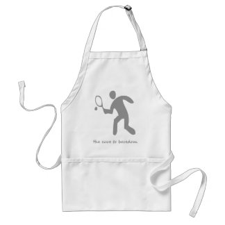 Tennis ....the cure to boredom adult apron