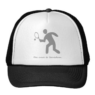 Tennis ....the cure to boredom trucker hat