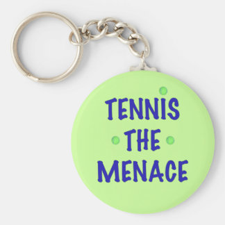 Tennis the Menace Keychain