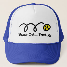 Tennis trucker hat with funny quote