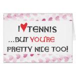 Tennis Valentine Card - I heart (love) Tennis...