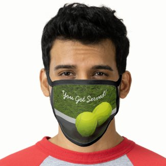 Tennis You Got Served with tennis ball Face Mask