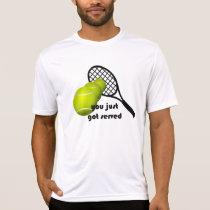 Tennis You Just Got Served Active Wear Sport-Tek T-Shirt