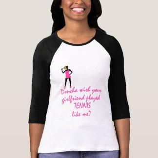 TennisChick Doncha T-shirt