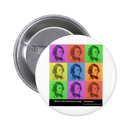 """Tennyson """"Love Is Long"""" Quote PopArt Gifts & Tees Pinback Button"""