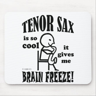 Tenor Sax, Brain Freeze Mouse Pad