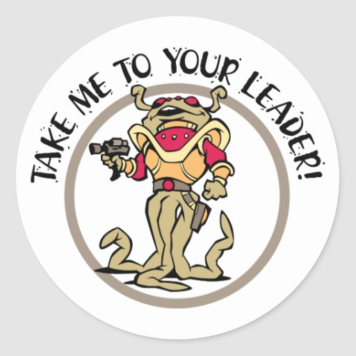 Tentacled Take Me To Your Leader! Round Stickers