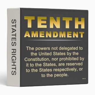 Tenth Amendment #2 3 Ring Binder
