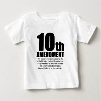 Tenth Amendment Baby T-Shirt