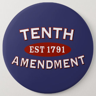 Tenth Amendment Est 1791 Button