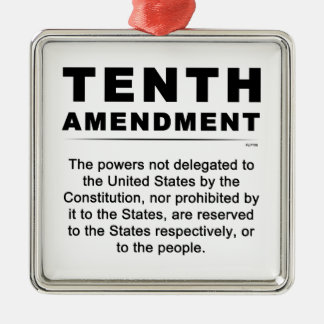 Tenth Amendment Metal Ornament