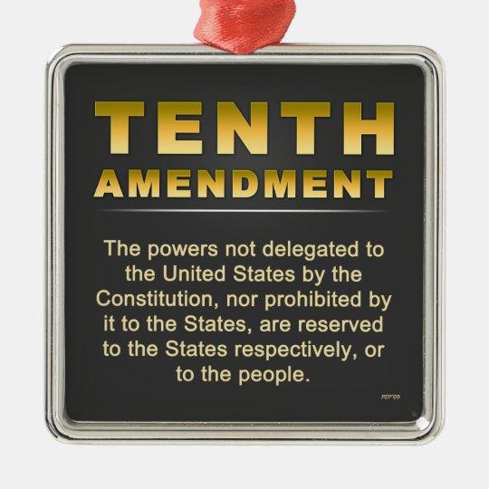 Tenth Amendment Metal Ornament
