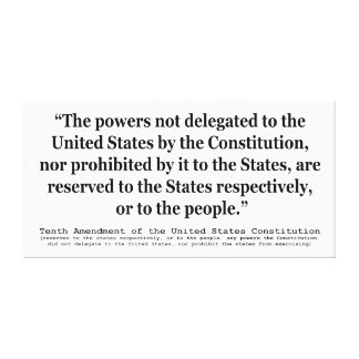 Tenth Amendment to the United States Constitution Stretched Canvas Prints