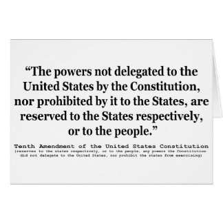 Tenth Amendment to the United States Constitution Card
