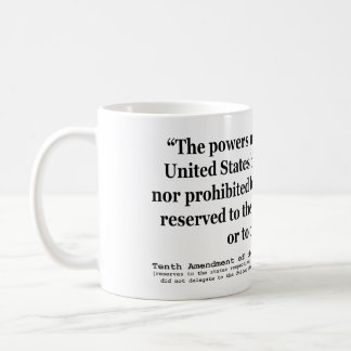 Tenth Amendment to the United States Constitution Classic White Coffee Mug